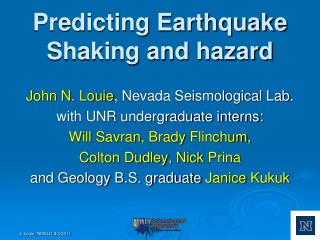 Predicting  Earthquake Shaking  and hazard