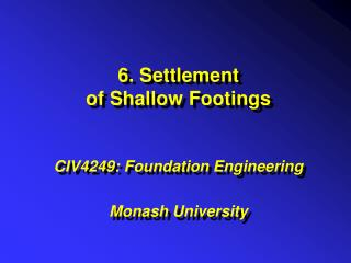 6. Settlement of Shallow Footings