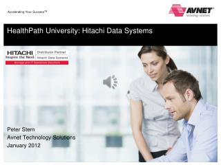HealthPath  University: Hitachi Data Systems