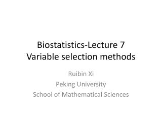 Biostatistics-Lecture  7 Variable selection methods