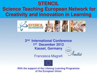 STENCIL Science Teaching European Network for Creativity and Innovation in Learning