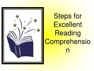 Steps for Excellent Reading Comprehension