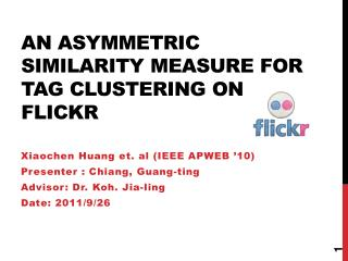 An Asymmetric Similarity Measure for Tag Clustering on Flickr