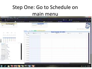 Step One: Go to Schedule on main menu