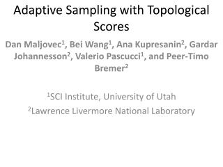 Adaptive Sampling with Topological Scores