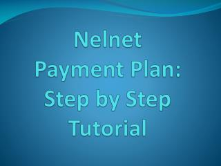 Nelnet  Payment Plan: Step by Step Tutorial