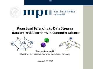 From Load Balancing to Data Streams: Randomized Algorithms in Computer Science