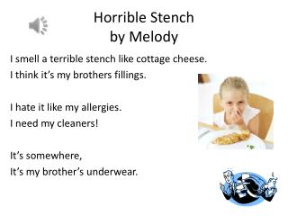 Horrible Stench  by  Melody