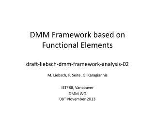 DMM Framework based on Functional Elements draft-liebsch-dmm-framework-analysis-02