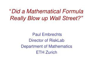 """ Did a Mathematical Formula Really Blow up Wall Street?"""