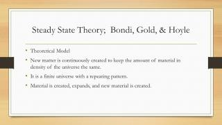 Steady State Theory;   Bondi , Gold, & Hoyle