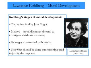 Lawrence Kohlberg – Moral Development