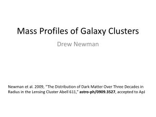 Mass Profiles of Galaxy Clusters