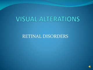 VISUAL ALTERATIONS
