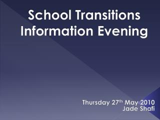 School Transitions Information Evening