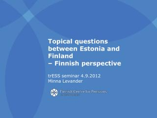 The  Finnish Centre for Pensions