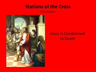 Stations of the Cross First Station