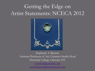 Getting the Edge on Artist Statements: NCECA 2012