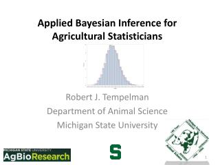 Applied Bayesian Inference for Agricultural Statisticians