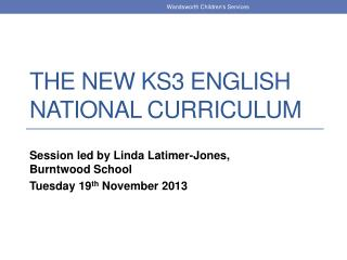 The new KS3 English National Curriculum