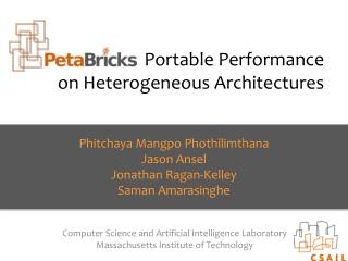 Portable Performance on Heterogeneous Architectures