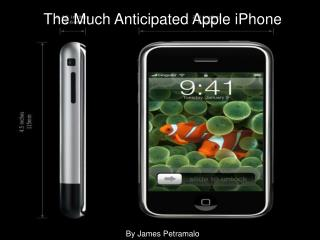 The Much Anticipated Apple iPhone