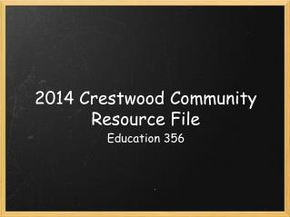 201 4  Crestwood Community Resource File