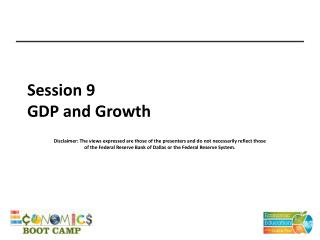 Session 9 GDP and Growth