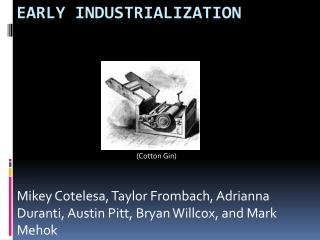 Early Industrialization