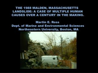 THE 1988 MALDEN, MASSACHUSETTS  LANDSLIDE: A CASE OF MULTIPLE HUMAN