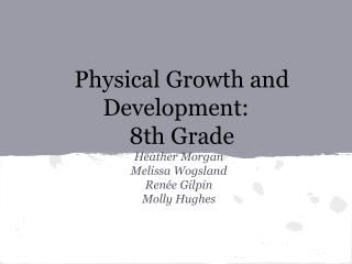 Physical Growth and Development: 8th Grade
