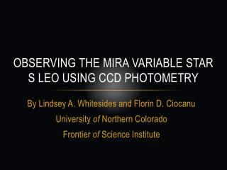 Observing the Mira Variable Star S Leo using ccd Photometry