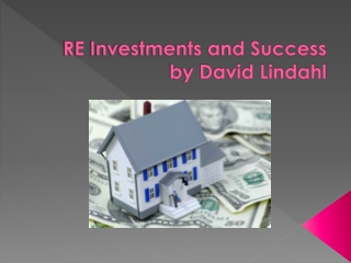 RE INVESTMENTS & SUCCESS BY DAVID LINDAHL NOT A SCAM