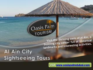 Al Ain City Sightseeing Holidays & Tours