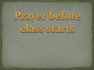 Prayer before class starts