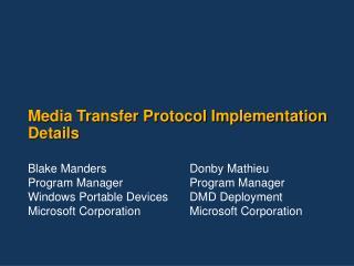 Media Transfer Protocol Implementation Details