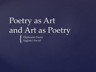 Poetry as Art  and Art as Poetry