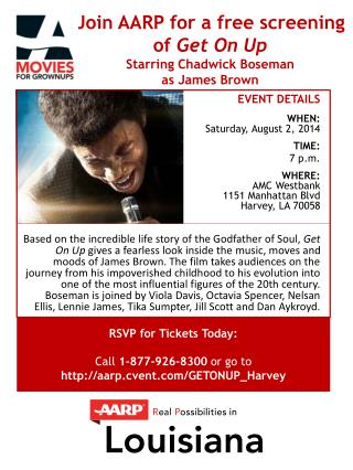 Join AARP for a free screening  of  Get On Up Starring Chadwick  Boseman as James Brown