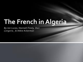 The French in Algeria