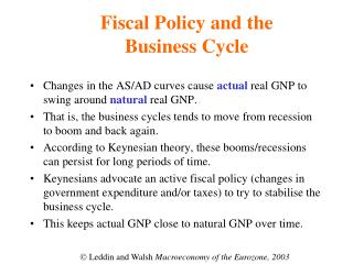 Fiscal Policy and the Business Cycle