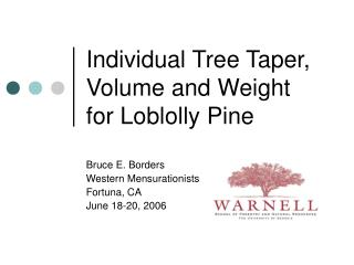 Individual Tree Taper, Volume and Weight for Loblolly Pine