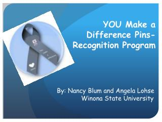 YOU Make a Difference Pins - Recognition  Program