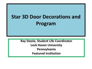 Star 3D Door Decorations and Program