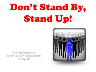 Don't Stand By, Stand Up!