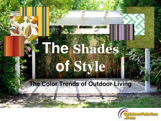 The color trends of outdoor living