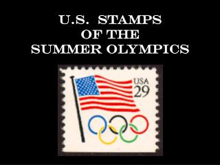 U.S.  Stamps  of the  Summer Olympics