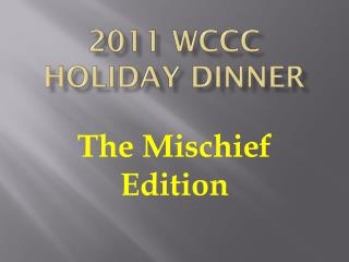 2011 WCCC Holiday Dinner