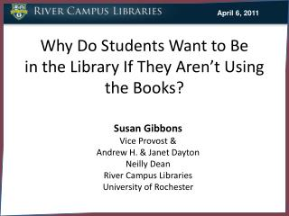 Why Do Students Want to Be in the Library If They Aren't Using the Books?
