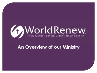 An Overview of our Ministry
