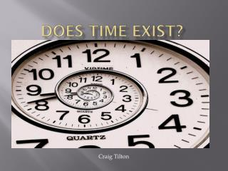 Does Time Exist?
